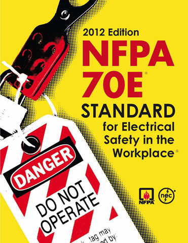 Figure 1. - 2012 NFPA 70E Standard, which updates safety requirements for the workplace
