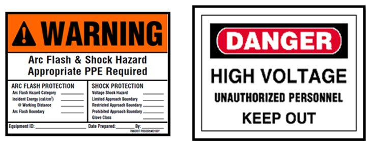Figure 6. - Example of an arc flash warning label and high voltage safety sign that meet the 2012 NFPA 70E requirements